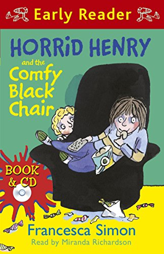 9781409156147: Horrid Henry and the Comfy Black Chair (Horrid Henry Early Reader)