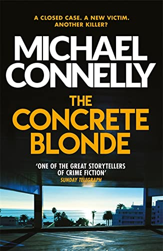 The Concrete Blonde: Connelly, Michael