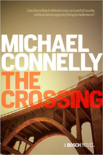9781409156239: The Crossing (Harry Bosch Series)