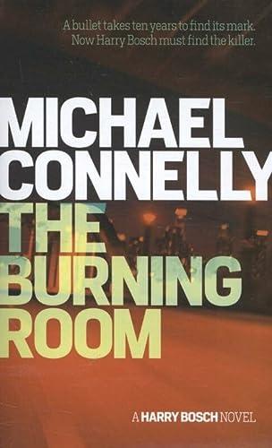 9781409156475: The Burning Room (Harry Bosch Series)