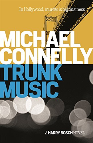 9781409156949: Trunk Music (Harry Bosch Series)