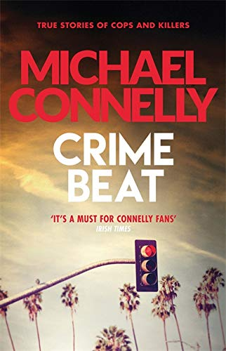 9781409157427: Crime Beat: Stories Of Cops And Killers