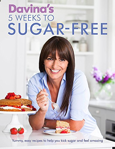 9781409157656: Davina's 5 Weeks to Sugar-Free