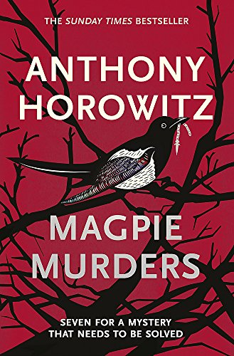 Magpie Murders: the Sunday Times bestseller crime: Anthony Horowitz