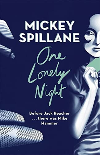 9781409158677: One Lonely Night (Mike Hammer)