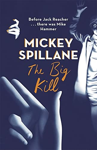 9781409158684: The Big Kill (Mike Hammer)