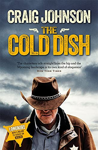 9781409159032: The Cold Dish (A Walt Longmire Mystery)