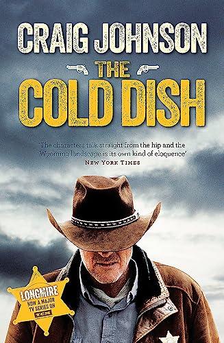 9781409159032: The Cold Dish (A Walt Longmire Mystery)