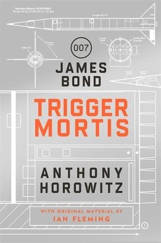 Trigger Mortis: Horowitz, Anthony