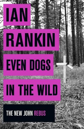 EVEN DOGS IN THE WILD - SIGNED FIRST EDITION FIRST PRINTING WITH HANGMAN DOODLE & MATCHING LIMTED...