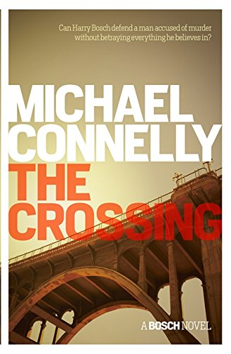 9781409159988: The Crossing (Harry Bosch Series)