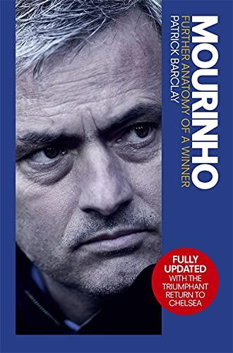 9781409161288: Mourinho: Further Anatomy of a Winner