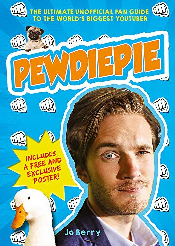 9781409162063: PewDiePie: The Ultimate Unofficial Fan Guide to The World's Biggest Youtuber