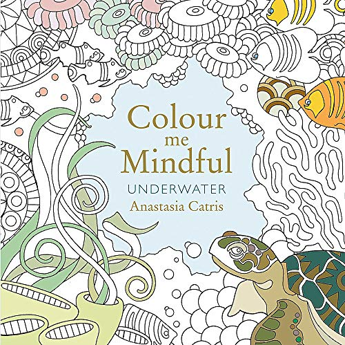 9781409163060: Colour Me Mindful: Underwater