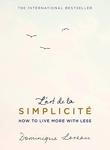 9781409163862: L'art de la Simplicité (The English Edition): How to Live More With Less (TRAPEZE)