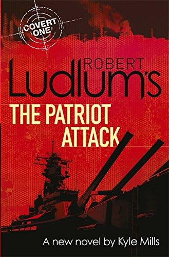 9781409164999: Robert Ludlum's The Patriot Attack