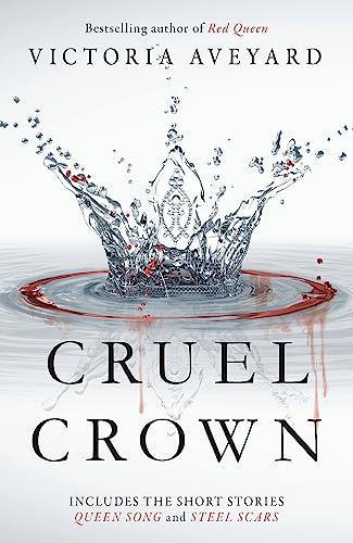 9781409165330: Cruel Crown: Two Red Queen Short Stories