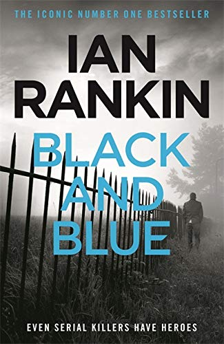 9781409165859: Black And Blue (A Rebus Novel)