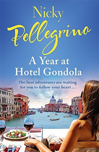 9781409167686: A Year at Hotel Gondola