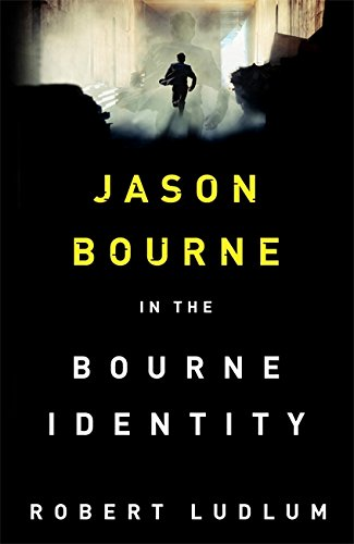 9781409167860: The Bourne Identity (Jason Bourne)