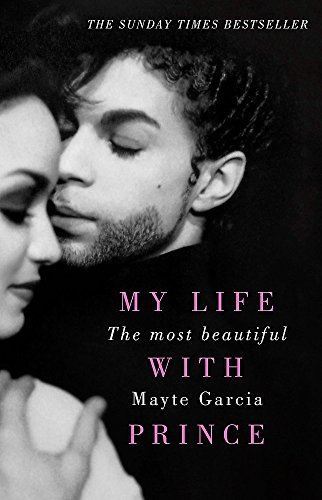9781409171218: The Most Beautiful: My Life With Prince
