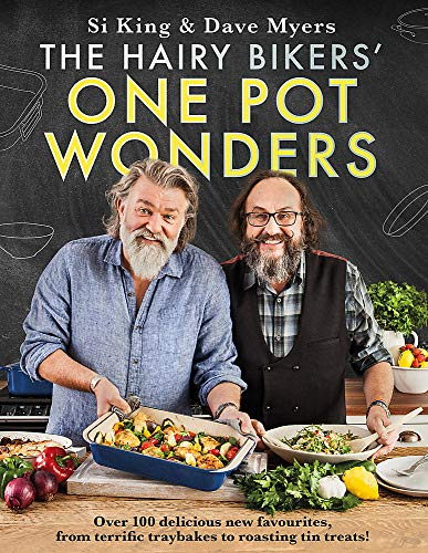 9781409171935: The Hairy Bikers' One Pot Wonders: Over 100 delicious new favourites, from terrific tray bakes to roasting tin treats!