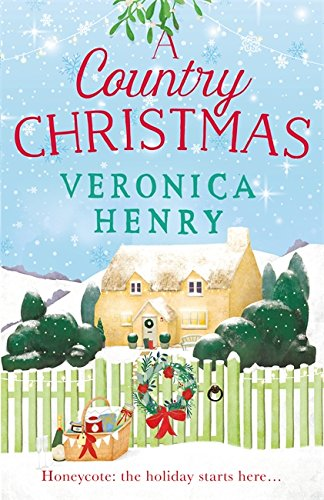 9781409175285: A Country Christmas: Book 1 in the Honeycote series