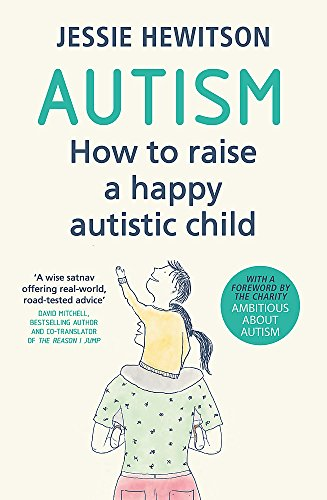 9781409176282: Autism: How to raise a happy autistic child