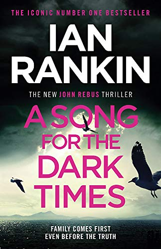 9781409176978: A Song for the Dark Times: The Brand New Must-Read Rebus Thriller