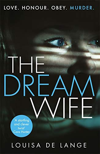 9781409180197: The Dream Wife: The gripping new psychological thriller with a twist you won't see coming