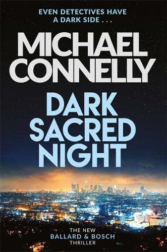 9781409182726: Dark Sacred Night: The Brand New Ballard and Bosch Thriller (Bosch & Ballard 1): A Ballard and Bosch Thriller (Ballard & Bosch 1)