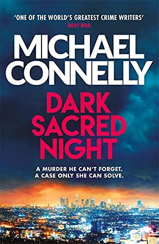 9781409182740: Dark Sacred Night: The Brand New Ballard and Bosch Thriller: A Ballard and Bosch Thriller (Ballard & Bosch 1)