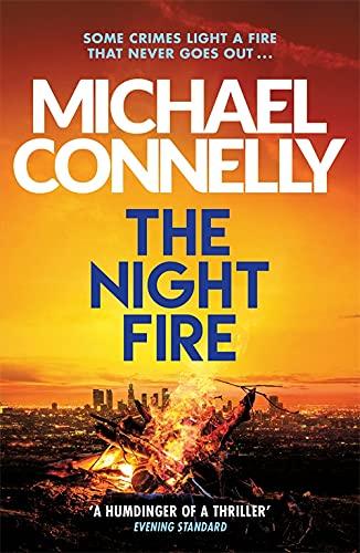 9781409186069: The Night Fire: A Ballard and Bosch Thriller (Ballard & Bosch 2)