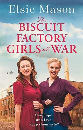 Elsie Mason, The Biscuit Factory Girls at War