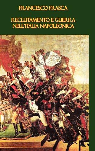 9781409200062: Reclutamento e guerra nell'Italia napoleonica