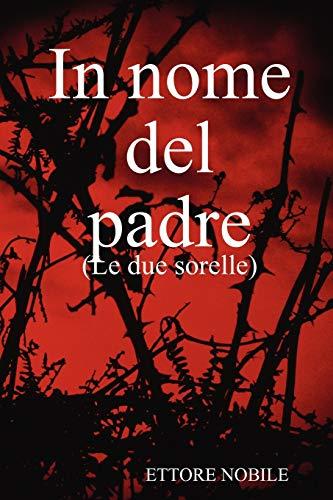 9781409200895: In nome del padre (Spanish Edition)