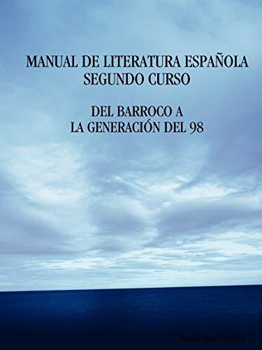 9781409202684: Manual de Literatura Espanola. Segundo Curso. del Barroco a la Generacion del 98