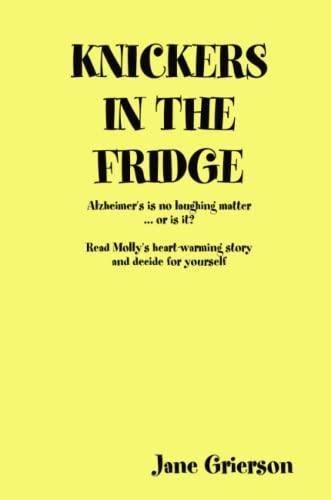 Knickers in the Fridge: Jane Grierson