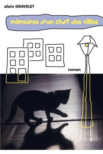 9781409203698: M�moires d'un chat des villes