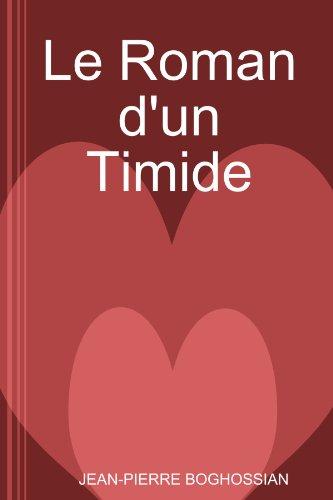 9781409204114: Le Roman d'un Timide