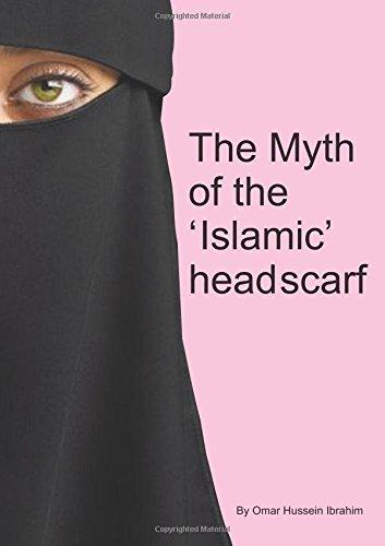9781409204732: The Myth of the 'Islamic' headscarf