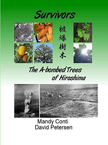 9781409205012: Survivors: The A-Bombed Trees Of Hiroshima