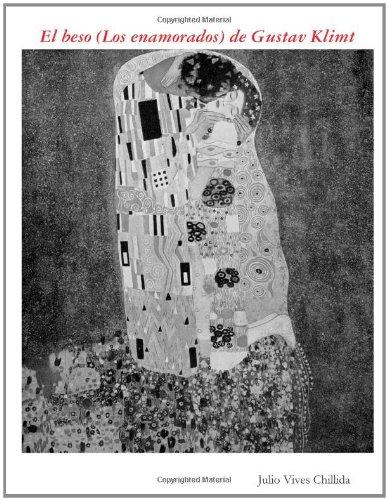 El Beso (Los Enamorados) De Gustav Klimt.: Julio Vives Chillida