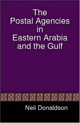 9781409209423: The Postal Agencies in Eastern Arabia and the Gulf