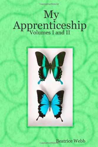9781409210832: My Apprenticeship: Volumes I and II