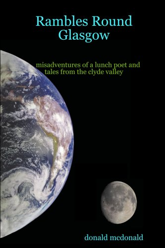 9781409211150: Rambles Round Glasgow: Misadventures of a Lunch Poet and Tales of the Clyde Valley