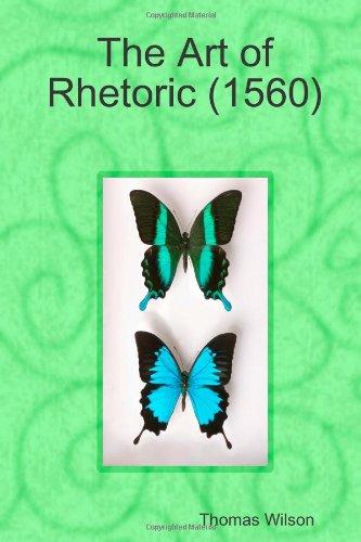 9781409211549: The Art of Rhetoric (1560)