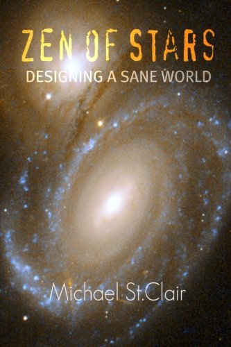 9781409212560: Zen of Stars - Designing A Sane World