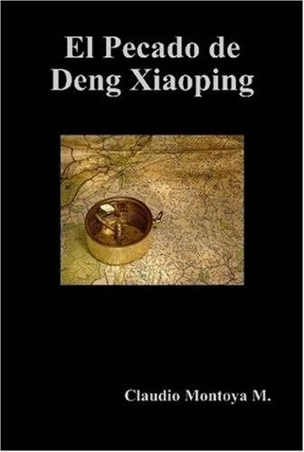 9781409213970: El Pecado De Deng Xiaoping
