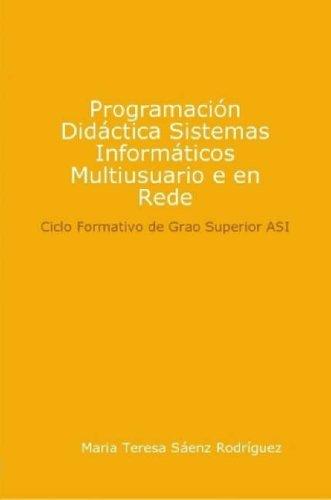 9781409214342: Programacion Didactica Sistemas Informaticos Multiusuario E En Rede (Galician Edition)